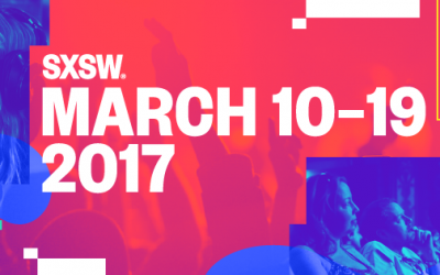 SXSW 2017: Just a Handful of What You Can't Miss!